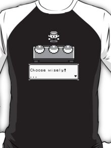 Choose your Companion T-Shirt