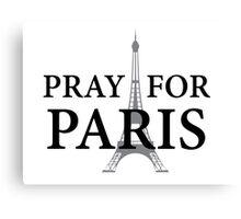 Pray for Paris Canvas Print