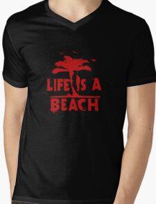 life is a beach Mens V-Neck T-Shirt