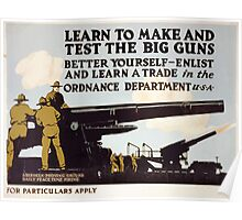 Learn to make and test the big guns  better yourself enlist and learn a trade in the Ordnance Dept 0001 Poster