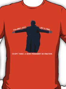 falling's just like flying T-Shirt