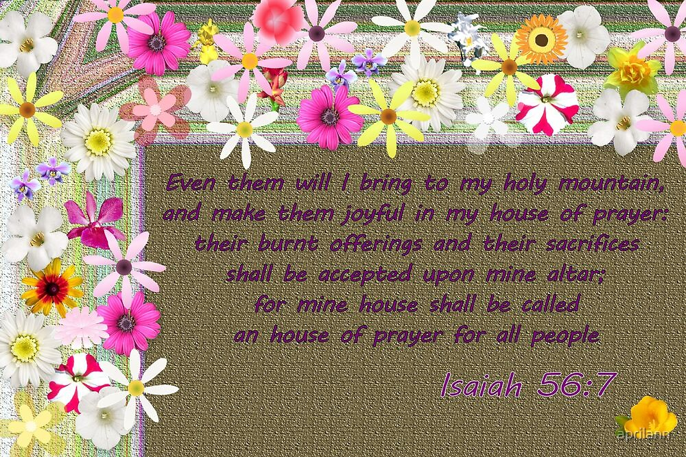 Mine House Shall be Called an House of Prayer by aprilann
