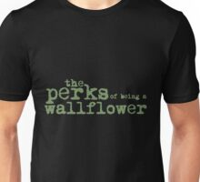 The Perks of Being a Wallflower. Unisex T-Shirt