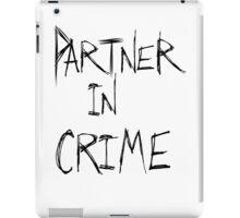 Partner in Crime iPad Case/Skin