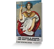 The sword is drawn the Navy upholds it! 002 Greeting Card