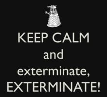 Keep Calm and Exterminate! Doctor Who Baby Tee