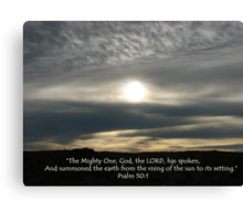 """Psalm 50:1""  by Carter L. Shepard Canvas Print"