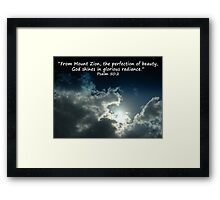 """Psalm 50:2""  by Carter L. Shepard Framed Print"