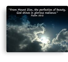 """Psalm 50:2""  by Carter L. Shepard Canvas Print"
