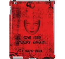 Call Me Creepy iPad Case/Skin
