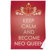Keep Calm - Neo Queen Crown Posters Poster