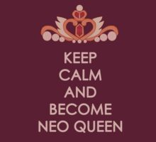 Keep Calm - Neo Queen Crown Clothing T-Shirt