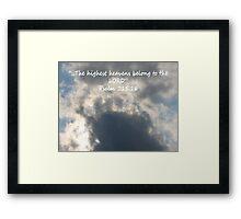 """Psalm 115:16""  by Carter L. Shepard Framed Print"