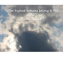 """Psalm 115:16""  by Carter L. Shepard Photographic Print"