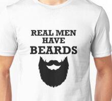 Real Men Have Beards Unisex T-Shirt