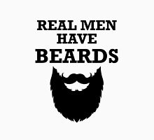 Real Men Have Beards Unisex T-Shirt