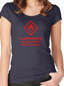Flammable hot chick Women's Fitted Scoop T-Shirt
