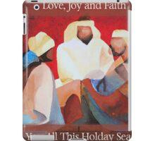 Love, Joy and Faith To You All This Holiday Season iPad Case/Skin