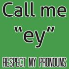 Ey/em pronouns by Elliot Downes