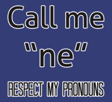 Ne/nem pronouns by dapperli