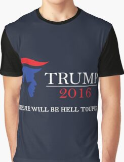 Trump 2016! Graphic T-Shirt