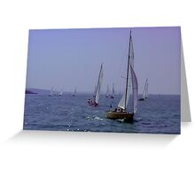 Know the sea was to be sailed upon. Greeting Card
