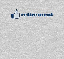like retirement Long Sleeve T-Shirt