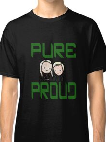Pure and Proud Classic T-Shirt