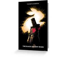 The Black Knight Rises Greeting Card