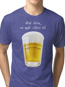 The one beer Tri-blend T-Shirt