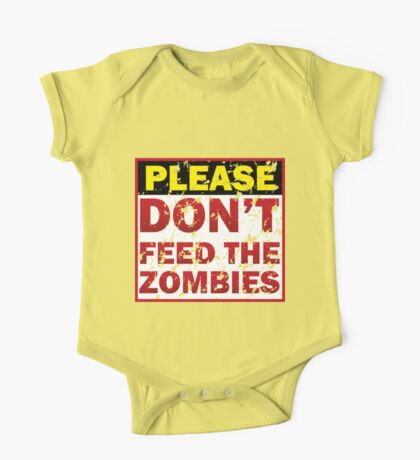 Don't feed zombies One Piece - Short Sleeve