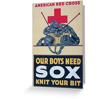 Our boys need sox knit your bit American Red Cross Greeting Card