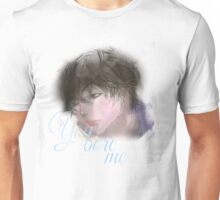 You Bore Me Unisex T-Shirt