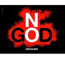 NO GOD Photographic Print
