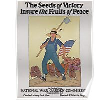 The seeds of victory insure the fruits of peace 002 Poster