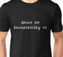 Shirt of Invisibility +2 (by request) Unisex T-Shirt