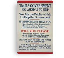 The US government has asked us to helpDelivery and distributing waste must be eliminated 002 Canvas Print