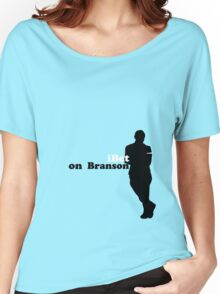 bet on Branson Women's Relaxed Fit T-Shirt
