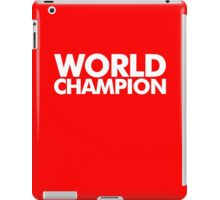 World Champion iPad Case/Skin