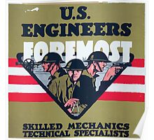 US Engineers Foremost Skilled mechanics technical specialists Poster