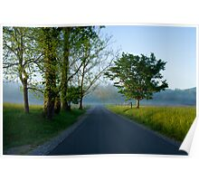 Country Road in the Morning, Cades Cove, Smoky Mountains National Park Poster