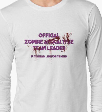 Zombie Apocalypse Team Leader Long Sleeve T-Shirt