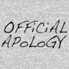 Official Apology Clothing by WarnerStudio