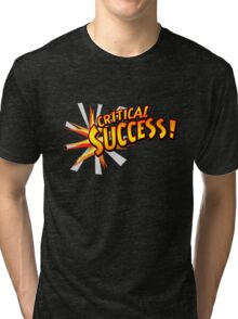 Critical Success Tri-blend T-Shirt