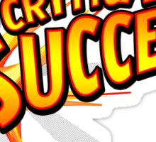 Critical Success Sticker