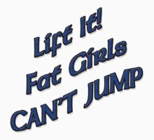 Lift It Fat Girls Cant Jump BLUE sticker by thatstickerguy