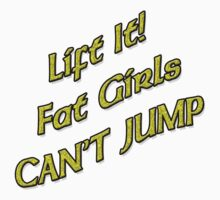 Lift It Fat Girls Cant Jump Yellow sticker by Tony  Bazidlo