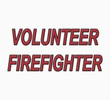 VOLUNTEER FIREFIGHTER red sticker by Tony  Bazidlo