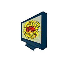 LCD Plasma TV Television Blam Photographic Print
