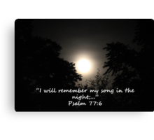 """Psalm 77:6""  by Carter L. Shepard Canvas Print"